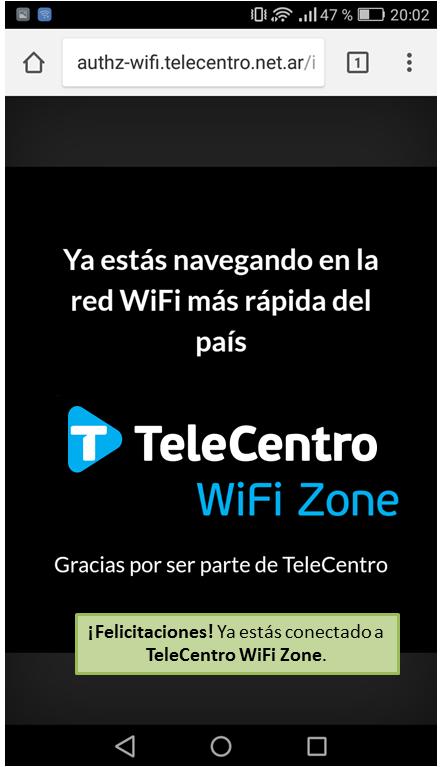 Ya estas navegando con TeleCentro WiFi Zone