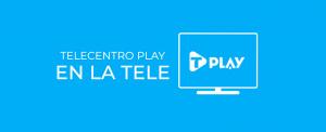 Telecentro Play en tu Deco Telecentro